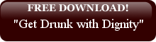 Free Mp3 Download - Get Drunk with Dignity